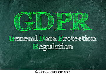 gdpr on chalkboard - GDPR General Data Protection...