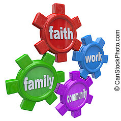 Gears of Life - Balancing Faith Family Work and Community -...