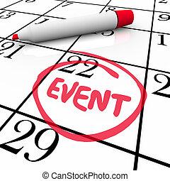 gebeurtenis, woord, omcirkelde, kalender datum, speciale...