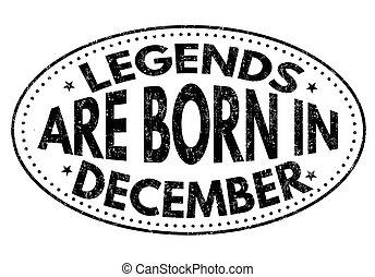 geboren, december, legenden, meldingsbord