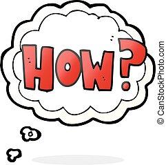 gedachte, how?, bel, spotprent, meldingsbord