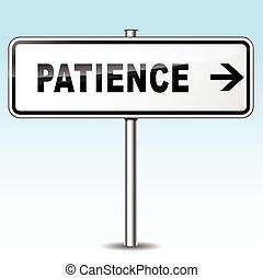 geduld, meldingsbord