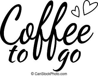 gehen, beschriftung, bohnenkaffee