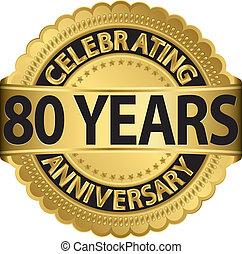 gehen, feiern, 80, jubiläum, jahre