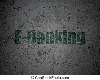 geld, concept:, e-bankwesen, auf, grunge, wand, hintergrund