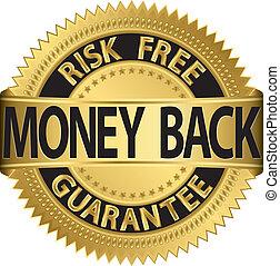 geld, etiket, borg staan voor, gouden, back