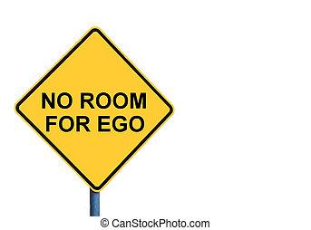 gele, roadsign, met, nee, kamer, voor, ego, boodschap