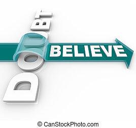 geloof, succes, op, -, triomfen, twijfel, geloven