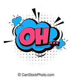 geluid, lettering, woord, oh, knallen, effecte, kunst, komisch