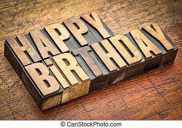 gelukkige verjaardag, begroetenen, in, letterpress, hout, type