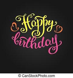 gelukkige verjaardag, -hand, lettering, met de hand gemaakt, kalligrafie