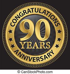 gelukwens, lint, goud, jubileum, illustratie, etiket, vector, 90, jaren