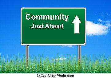 gemenskap, vägmärke, på, sky, bakgrund, gräs, underneath.