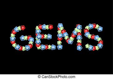 Gems Emblem text. Precious stones ABC. Treasures of alphabet. Letters from ruby ??and sapphire