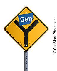 Gen Y roadsign - Gen blue stiker on yellow Y road sign...