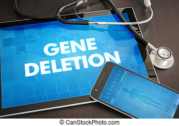 Gene deletion (genetic disorder related) diagnosis medical concept on tablet screen with stethoscope