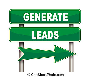 Generate leads green road sign - Illustration of green arrow...