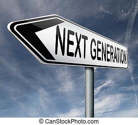 generation, nächste