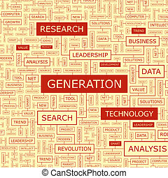 GENERATION. Word cloud illustration. Tag cloud concept...