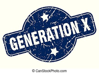 generation x sign - generation x vintage round isolated ...