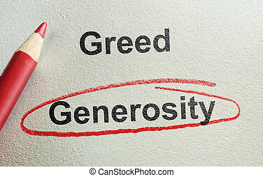 Generosity and Greed