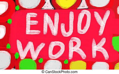 genieten, werken