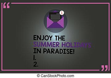 genieten, zomer, foto, meldingsbord, mooi, papier, gaan, boodschap, open, mark, tekst, conceptueel, nieuw, vakantie, email, seizoen, het tonen, enveloppe, feestdagen, outline., paradise., prijsopgave, plaatsen, binnen