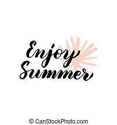 genieten, zomer, lettering