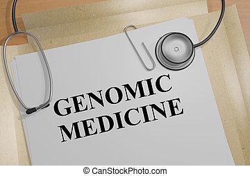 Genomic Medicine concept - 3D illustration of 'GENOMIC...