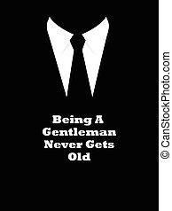 Gentleman Quote - Simple graphic of elegant man suit with...