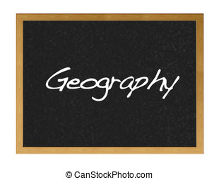Geography. - Blackboard  with the word geography.