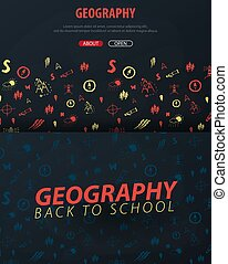 Geography School subject with hand-draw doodles. Education banner. Vector illustration.