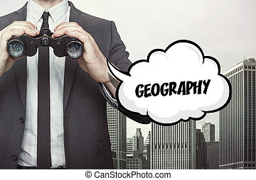 Geography text on speech bubble with businessman holding binoculars