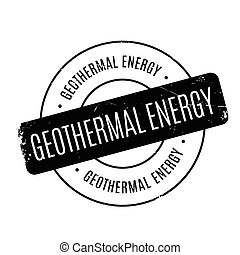 Geothermal Energy rubber stamp. Grunge design with dust...
