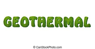 Geothermal. - Illustration with a word geothermal on white...