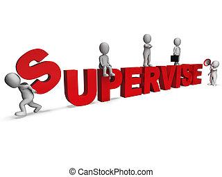 gerência, supervisor, mostrando, caráteres, supervisionar, ...