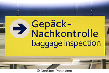 german customs - german sign with text baggage inspection at...