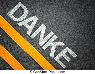 German Danke Text Writing Road Asphalt