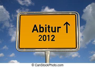 German road sign Graduation 2012