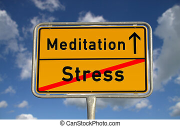 German road sign stress and Meditation with blue sky and ...