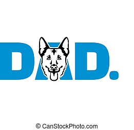 German Shepherd best dad blue - German Shepherd best dad...