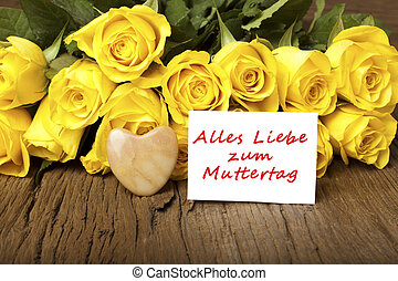 """German words """"Alles Liebe zum Muttertag"""" - Yellow roses with..."""