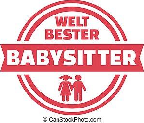 German world's best Babysitter button