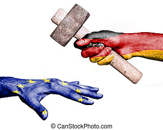 Germany hitting European Union with a heavy hammer - Flag of...