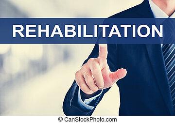 geschäftsmann, hand, berühren, rehabilitation, wort, auf, virtuell, schirm