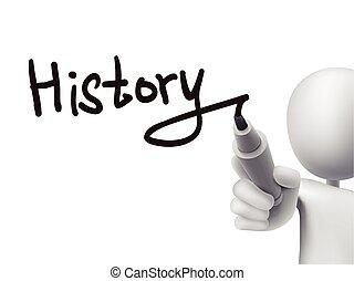 geschiedenis, woord, geschreven, door, 3d, man