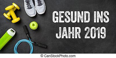 Gesund ins Jahr 2019 - Healthy into the year 2019 in german