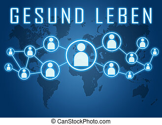 Gesund leben - german word for healthy living - text concept...