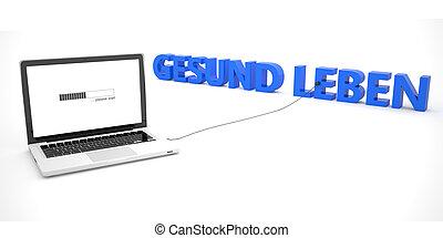 Gesund leben - german word for healthy livingl - laptop...