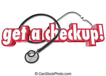 Get a Checkup Doctor Appointment Physical Health Evaluation...